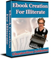 Ebook Creation For Illiterate - Ghostwriters Goldmine eBook with Private Label Rights