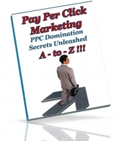 Pay Per Click Marketing A - To - Z!!! eBook with Private Label Rights