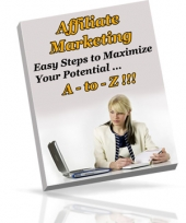 Affiliate Marketing A - To - Z!!! eBook with Private Label Rights