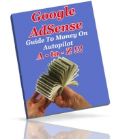Google AdSense A - To - Z!!! eBook with private label rights