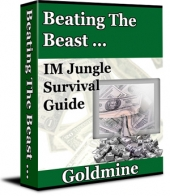 Beating The Beast... IM Jungle Survival Guide eBook with Private Label Rights
