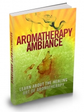 Aromatherapy Ambiance eBook with Master Resale Rights