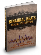 Binaural Beats Healing For Everyone eBook with Master Resale Rights
