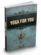 Yoga For You eBook with Master Resale Rights