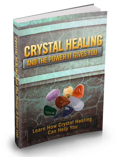 Crystal Healing And The Power It Gives You