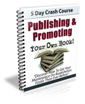 Publishing & Promoting Your Own Book! eBook with Private Label Rights