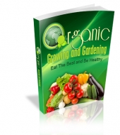 Organic Growing And Gardening eBook with private label rights