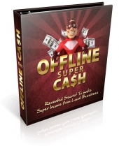 Offline Super Cash eBook with Private Label Rights