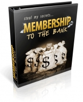 Membership To The Bank eBook with Private Label Rights