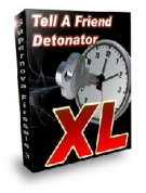Tell A Friend Detonator XL Software with Master Resell Rights