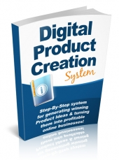 Digital Product Creation System eBook with Private Label Rights