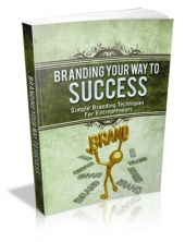 Branding Your Way To Success eBook with Master Resale Rights