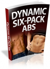 Dynamic Six-Pack Abs eBook with Private Label Rights