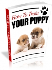 How To Train Your Puppy eBook with Private Label Rights