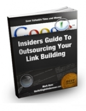 Insiders Guide To Outsourcing Your Link Building eBook with Private Label Rights