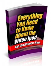 Everything You Need To Know About The Video iPod eBook with Private Label Rights