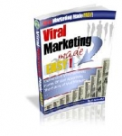 Viral Marketing Made Easy! eBook with Resell Rights