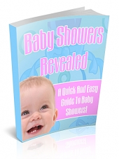 Baby Showers Revealed! eBook with Private Label Rights