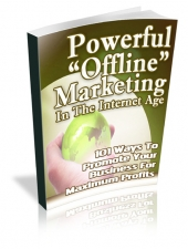 Powerful 'Offline Marketing' In The Internet Age eBook with Private Label Rights
