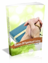 Basics Of Spiritual Living eBook with Master Resale Rights
