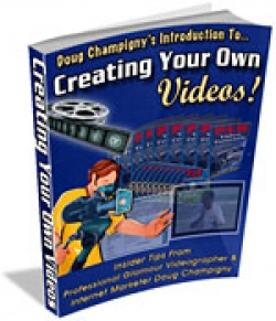 Creating Your Own Videos!