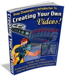 Creating Your Own Videos! eBook with Master Resell Rights