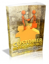Customer Retention Force eBook with Master Resale Rights