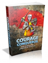 Courage Conqueror eBook with private label rights