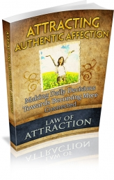 Attracting Authentic Affection eBook with Master Resale Rights