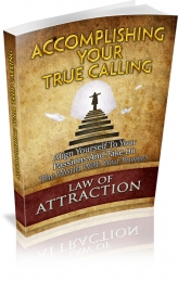 Accomplishing Your True Calling eBook with private label rights