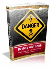 Dealing With Death eBook with Master Resale Rights