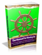 The Manual For Moving On eBook with private label rights