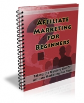 Affiliate Marketing for Beginners eBook with Private Label Rights