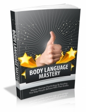 Body Language Mastery eBook with Master Resale Rights