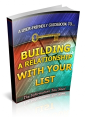 Building a Relationship With Your List eBook with Private Label Rights
