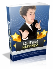 Achieving Happiness eBook with Master Resell Rights