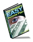 The Newbie's Easy Income Plan eBook with Master Resell Rights
