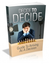 Decide To Decide eBook with Master Resell Rights