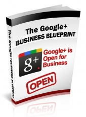 The Google+ Business Blueprint eBook with Private Label Rights