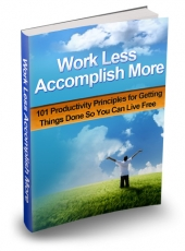 Work Less Accomplish More eBook with private label rights