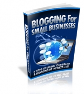 Blogging For Small Businesses eBook with Master Resell Rights