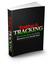 Testing And Tracking eBook with Resell Rights