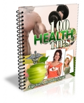 100 Health Tips eBook with Master Resell Rights