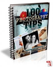 100 Photography Tips eBook with Master Resell Rights