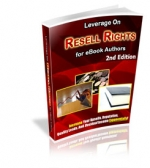 Leverage On Resell Rights : 2nd Edition eBook with Master Resale Rights