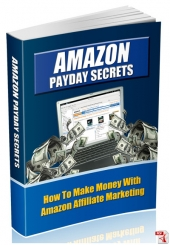 Amazon Payday Secrets eBook with Master Resell Rights