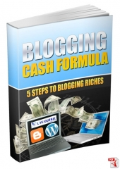 Blogging Cash Formula eBook with Master Resell Rights