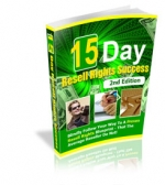 15 Day Resell Rights Success : 2nd Edition eBook with Master Resale Rights