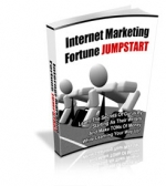 Internet Marketing Fortune Jumpstart eBook with Master Resale Rights