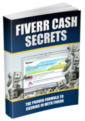Fiverr Cash Secrets eBook with Master Resell Rights